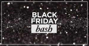 white words that say black friday bash with black glitter in the background